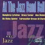 At The Jazz Band Ball - BBC Jazz