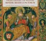 Benedic Regem Cunctorum