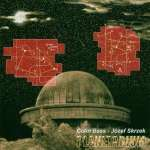 Colin & Skrzek, Joz Bass: Planetarium (1)