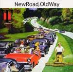 'new Road, Old Way'