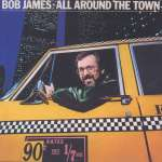 Bob James: All Around The Town: Live 1979