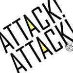 Attack! Attack!