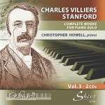 Charles Villiers Stanford (1852-1924): Sämtliche Klavierwerke Vol. 3