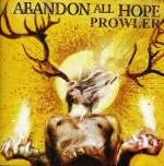 Abandon All Hope: Prowler