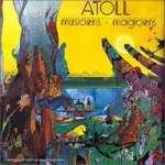 Atoll: Musiciens Magiciens