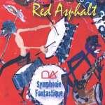 Red Asphalt: Symphonie Fantastique