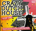 Crazy Dutch House: Top 100