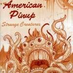 American Pinup - Strange Creat