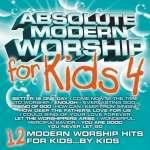 Absolute Modern Worship For Kids 4 - Various