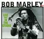 Bob Marley: Live & In The Studio