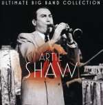 Artie Shaw (1910-2004): Ultimate Big Band Collection: