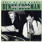 Benny Goodman Featuring Peggy Lee (Best Of Big Bands)