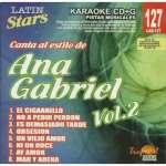 Ana Gabriel: Vol. 2-Karaoke Latin Stars