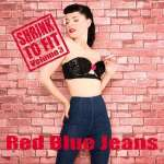 Red Blue Jeans: Shrink To Fit