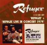 Refugee - Live In Concert 1974