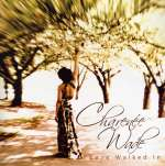 Charenee Wade: Love Walked In