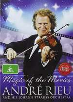 Andre Rieu: Magic Of The Movies