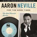 Aaron Neville: For The Good Times