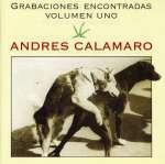 Andres Calamaro: Grabaciones Encontradas 1