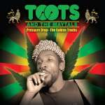 Toots & The Maytals: Pressure Drop