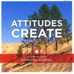 Attitudes Create