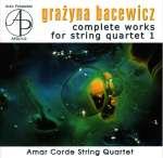 Grazyna Bacewicz: Sämtliche Streichquartette Vol. 1