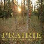 Crane & The Crow: Prairie
