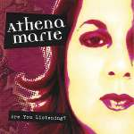 Athena Marie: Are You Listening