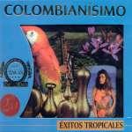 Colombianisimo: Exitos Tropica