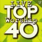 Top 40 Live Worship