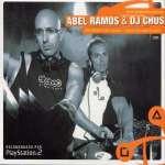 Abel Ramos & DJ Chus: Live Session