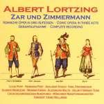 Albert Lortzing (1801-1851): Zar und Zimmermann (2)