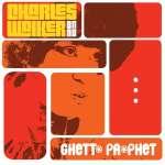 Charles Band Walker: Ghetto Prophet