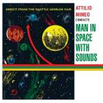 Attilio Mineo: Man In Space With Sounds