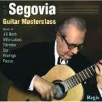 Andres Segovia - Guitar Masterclass