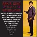 Ben E. King: Sings For Soulful Lovers