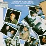 Bennett Lerner - Amerik. Klaviermusik 1