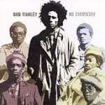 Bob Marley: No Sympathy