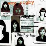 Amy Rigby: Little Fugitive (2)