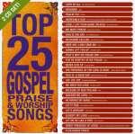 Top 25 Gospel Praise &