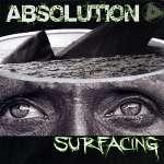 Absolution: Surfacing