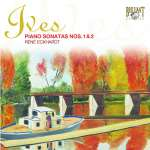 Charles Ives (1874-1954): Klaviersonaten Nr. 1 & 2