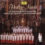 Regensburger Domspatzen - Heilige Nacht