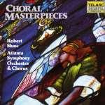 Atlanta Symphony Chorus -Choral Masterpieces