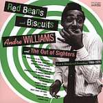 Andre Williams: Red Beans & Biscuits