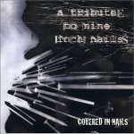 Covered In Nails-Tribute Nine Inch..