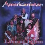 Americanistan: Live At Luna