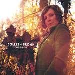 Colleen Brown: Foot In Heart