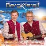 Bergkristall: Alpenländische Weihnacht