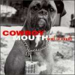 Cowboy Mouth: Word Of Mouth
